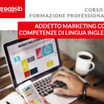 Corso ADDETTO MARKETING CON COMPETENZE DI LINGUA INGLESE